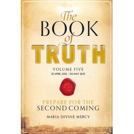 The Book of Truth Volume 5